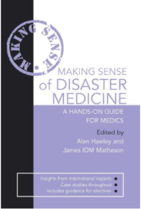 making sense of disaster medicine